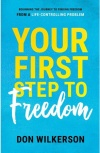 Your First Step to Freedom