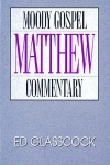 Matthew - Moody Gospel Commentary
