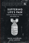 Suffering Life's Pain, Facing the Problems of Moral and Natural Evil