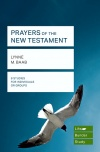 Lifebuilder Study Guide - Prayers of the New Testament