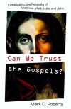 Can We Trust the Gospels? Investigating the Reliability