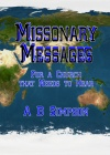 Missionary Message for a Church that Needs to Hear