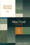 Pastoral Theology, Vol. 2 - The Man of God