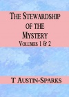 The Stewardship of the Mystery, Volumes 1 & 2