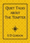Quiet Talks About the Tempter