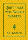Quiet Talks with World Winners