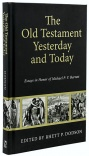 The Old Testament Yesterday and Today