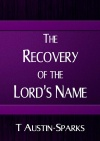 The Recovery of the Lord's Name