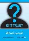 Is It True - Who is Jesus