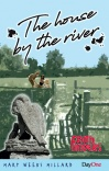 The House by the River - Faith Finders