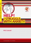 Help! I Struggle with Anxiety - LIFW