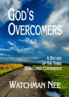 God's Overcomer - A Record of the Third Overcomer Conference