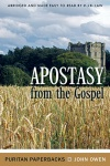 Apostasy from the Gospel - Puritan Paperbacks