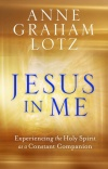Jesus In Me, Experiencing the Holy Spirit as a Constant Companion