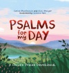 Psalms for My Day, A Child's Praise Devotional