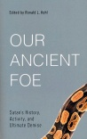 Our Ancient Foe: Satan's History, Activity, and Ultimate Demise