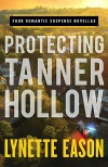 Protecting Tanner Hollow -  Four Romantic Suspense Novellas