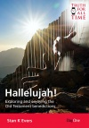 Hallelujah - Exploring and Enjoying the Old Testament Benediction