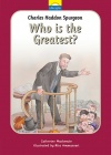 Little Lights - Charles Spurgeon; Who Is the Greatest?