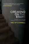 The Creaking on the Stairs, Finding Faith in God Through Childhood Abuse