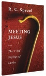 Meeting Jesus, The 'I Am' Sayings of Christ