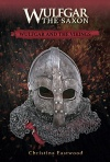 Wulfgar And The Vikings, Wulfgar The Saxon Series