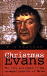Christmas Evans - One Eyed Preacher of Wales