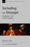 Including the Stranger: Foreigners In The Former Prophets - NSBT