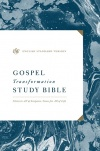 ESV Gospel Transformation Study Bible - Hardback Edition