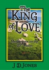 The King of Love, Meditations on the 23rd Psalm
