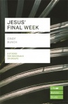 Lifebuilder Study Guide - Jesus' Final Week