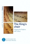 The King's Choir, Singing the Psalms with Jesus - Good Book Guide
