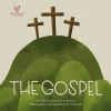 The Gospel - Big Theology for Little Hearts