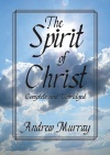 The Spirit of Christ, Complete and Unabridged