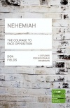 Lifebuilder Study Guide - Nehemiah, The Courage to Face Opposition