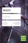 Lifebuilder Study Guide - Mark, Follow Me