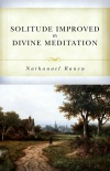 Solitude Improved by Divine Meditation