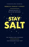 Stay Salt - The World Has Changed: Our Message Must Not