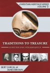 Traditions to Treasure, Christian Heritage Series Volume 3