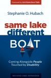 Same Lake, Different Boat Paperback, Revised & Updated