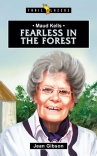 Maud Kells - Fearless in the Forest - Trailblazers
