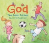 God - The Best Father, Board Book