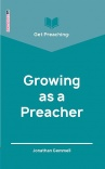 Get Preaching: Growing as a Preacher - GPS