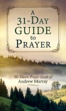 31 Day Guide to Prayer