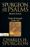 Spurgeon on the Psalms, Book 4 - 80 - 106