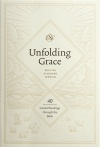 ESV Unfolding Grace: 40 Guided Readings through the Bible