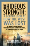 That Hideous Strength, A Deeper Look at How the West was Lost