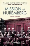 Mission at Nuremberg: An Allied Army Chaplain and the Trial of the Nazis
