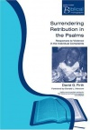 Surrendering Retribution in the Psalms - PTS