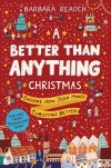 A Better Than Anything Christmas, Advent Devotional